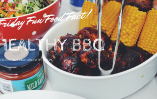 Healthy BBQ | Doctors' Choice Naturopathic Clinic