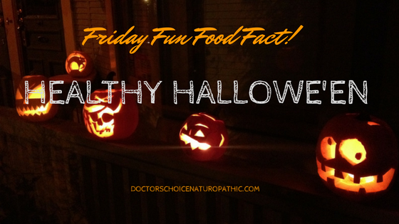 Friday Fun Food Fact: Healthy Hallowe'en!