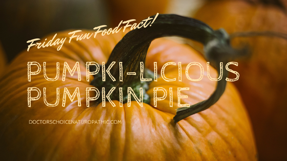 Friday Fun Food Fact: Pumpki-licious Pumpkin Pie!